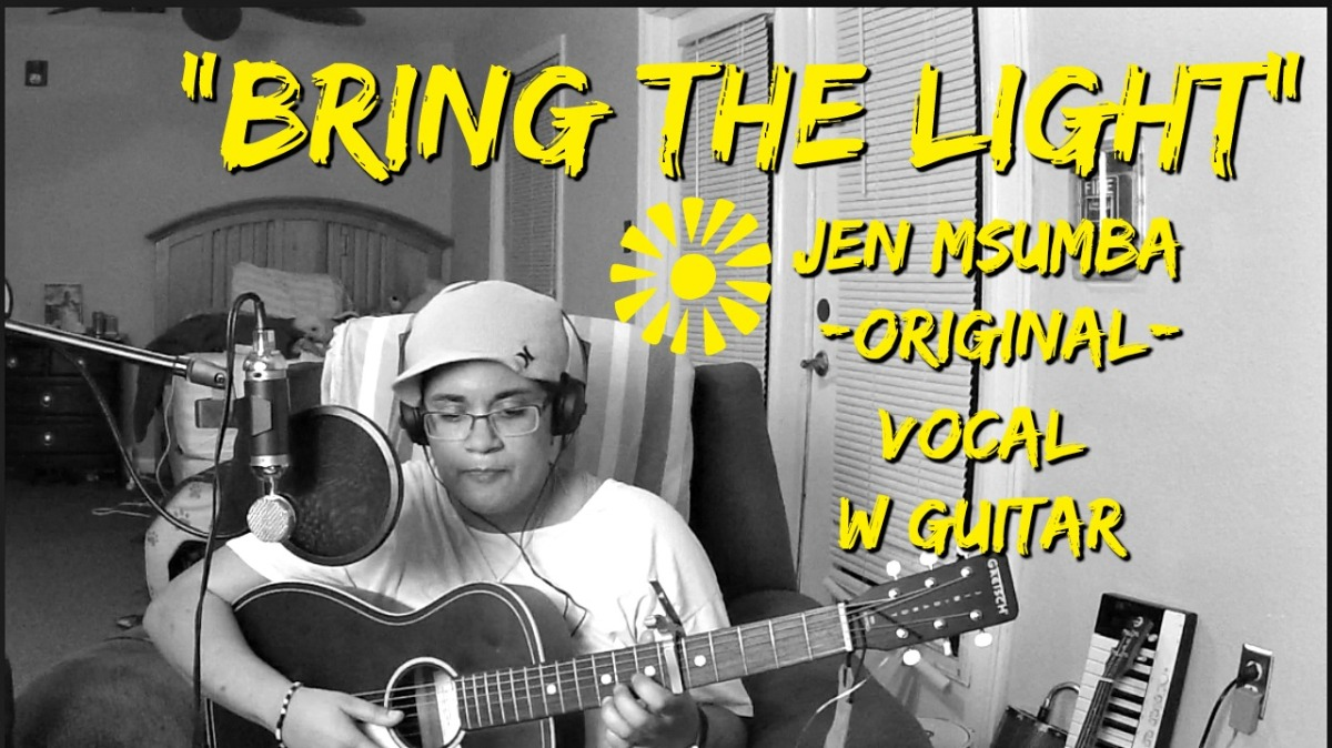 Bring The Light- Jen Msumba (Original) Vocal w/Guitar